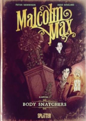 Cover - Malcolm Max - Kapitel 1: Body Snatchers
