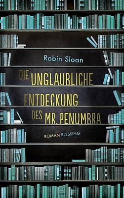 Cover - Die unglaubliche Entdeckung des Mr. Penumbra