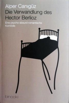cover - Die Verwandlung des Hector Berlioz