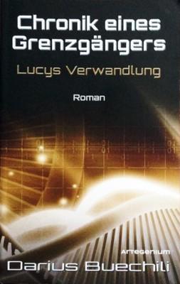 Cover - Chronik eines Grenzgängers - Lucys Verwandlung