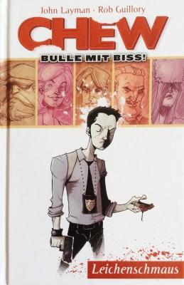 Cover - Chew - Bulle mit Biss 1: Leichenschmaus
