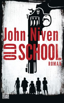 Old School von John Niven