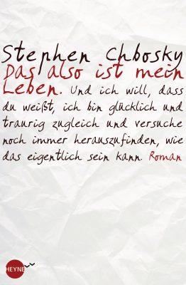 Cover - Das also ist mein Leben von Stephen Chbosky