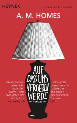 Cover - Auf dass uns vergeben werde von A M Homes