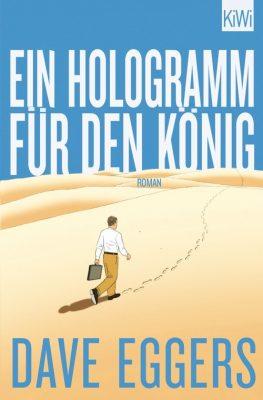 Ein Hologramm für den König - Dave Eggers Cover